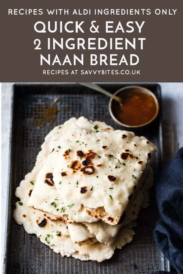 2 Ingredient homemade naan bread with text overlay.