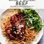 Quick and easy crispy chilli beef with text overlay.