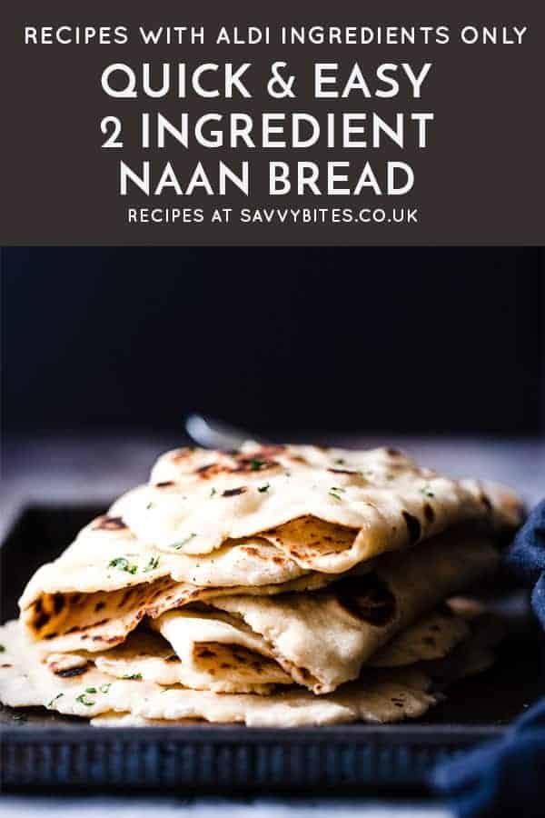 2 ingredient naan bread with text overlay.