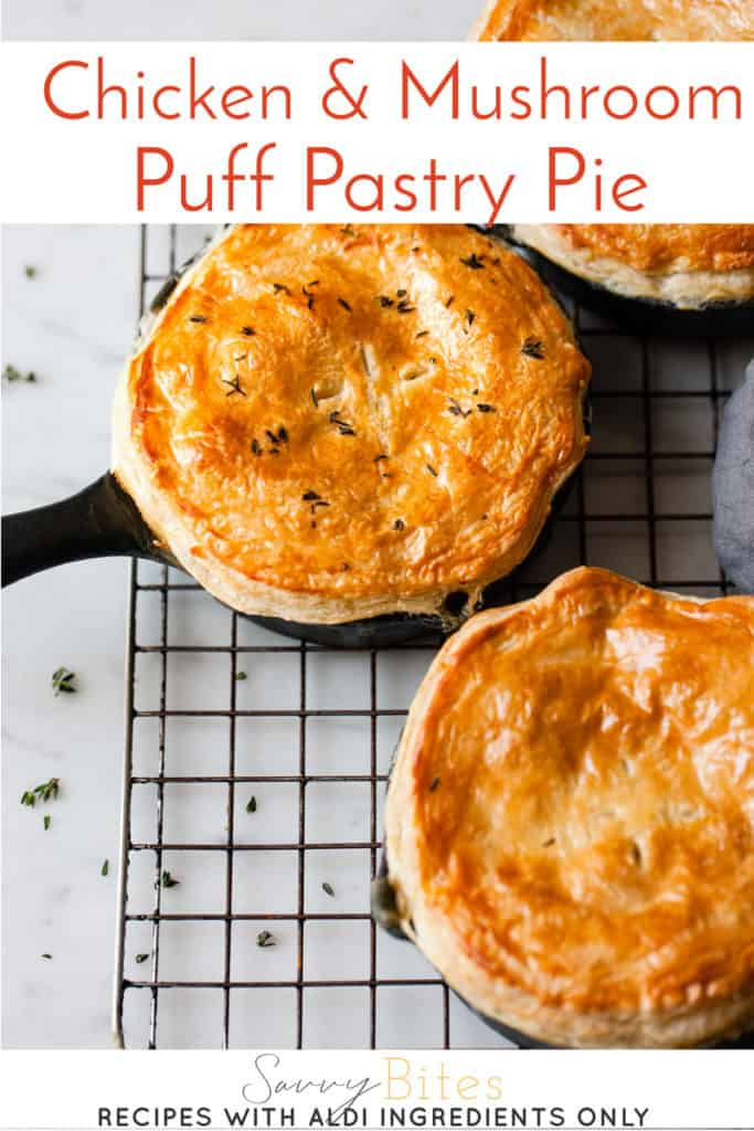 Chicken and mushroom puff pastry pie with text overlay.