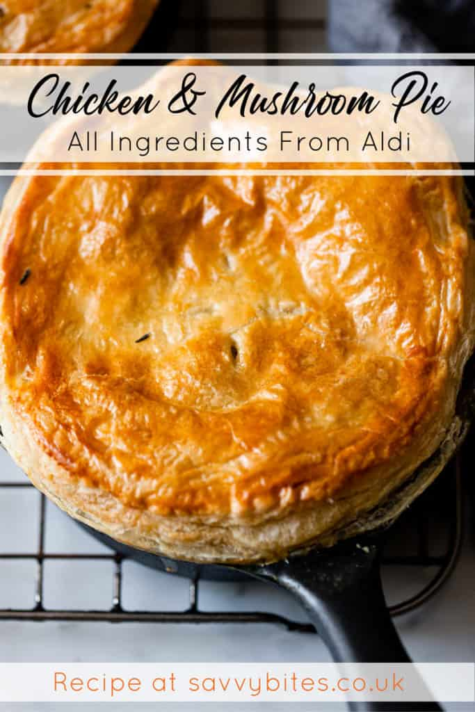 Chicken and mushroom pie using Aldi ingredients