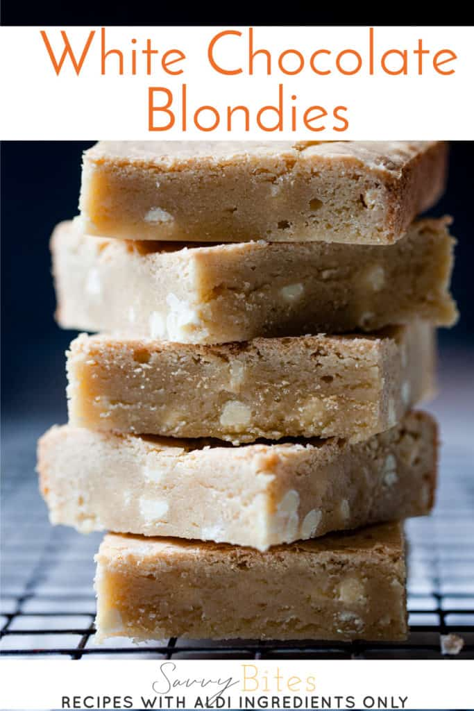 The best Easy white chocolate blondies stacked with text overlay.