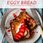 simple eggy bread with strawberries and maple.