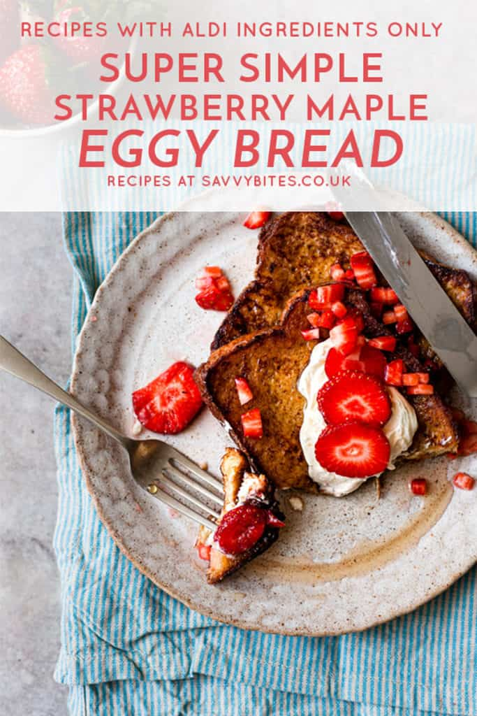 soft and fluffy eggy bread with strawberries and maple syrup.