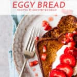 eggy bread french toast with strawberries and cream