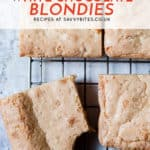 Easy one bowl white chocolate blondies with text overlay.