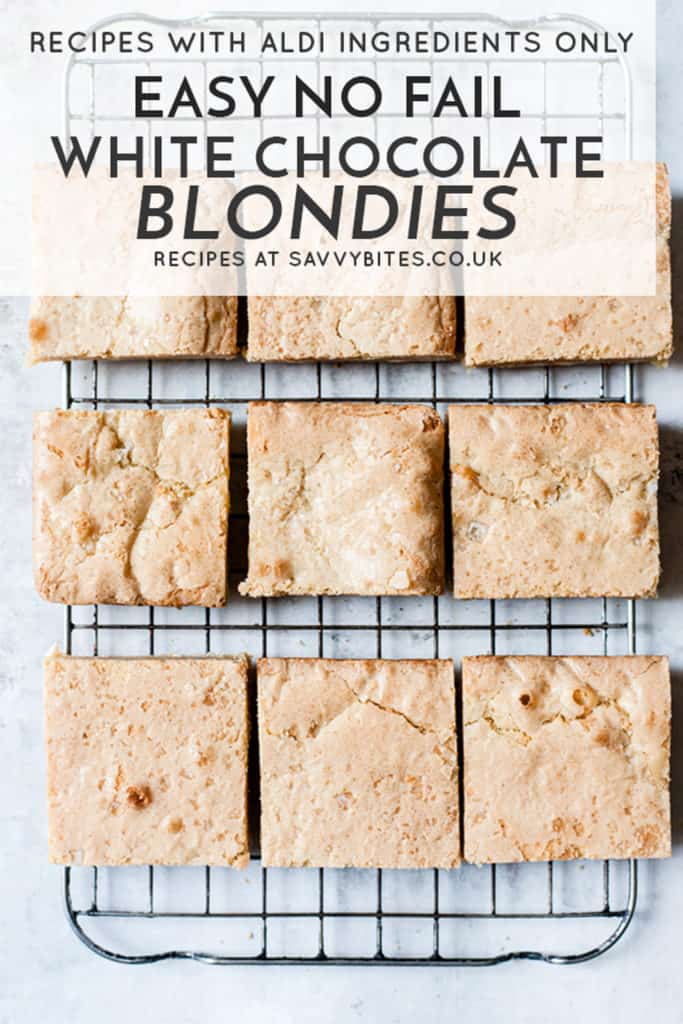 easy no fail white chocolate blondies with text overlay.