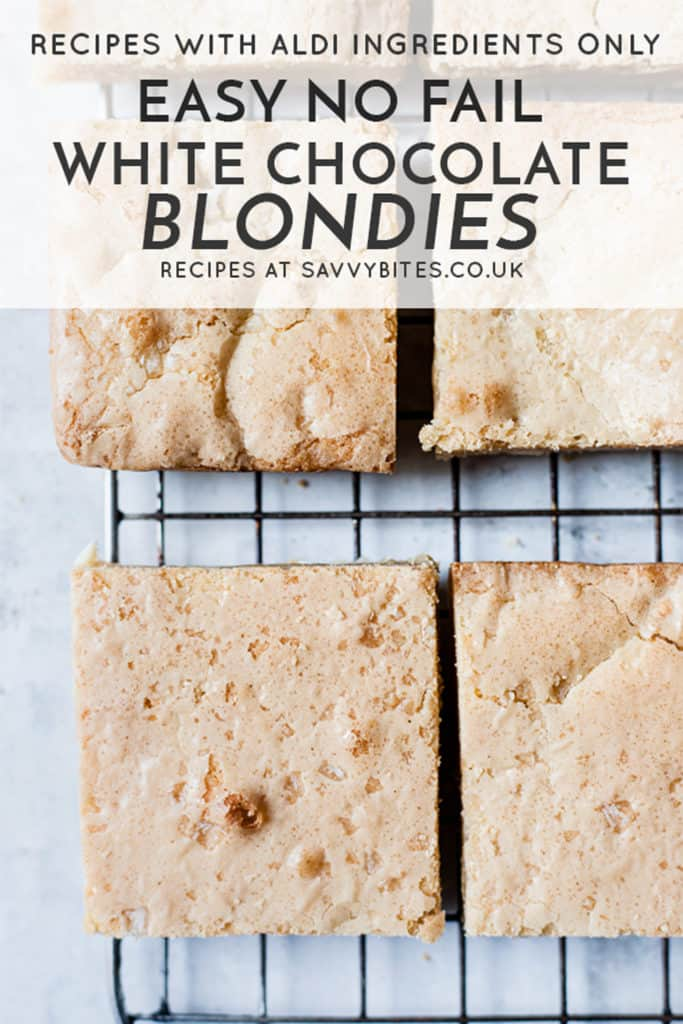 blondies with white chocolate and text overlay. UK measurements.