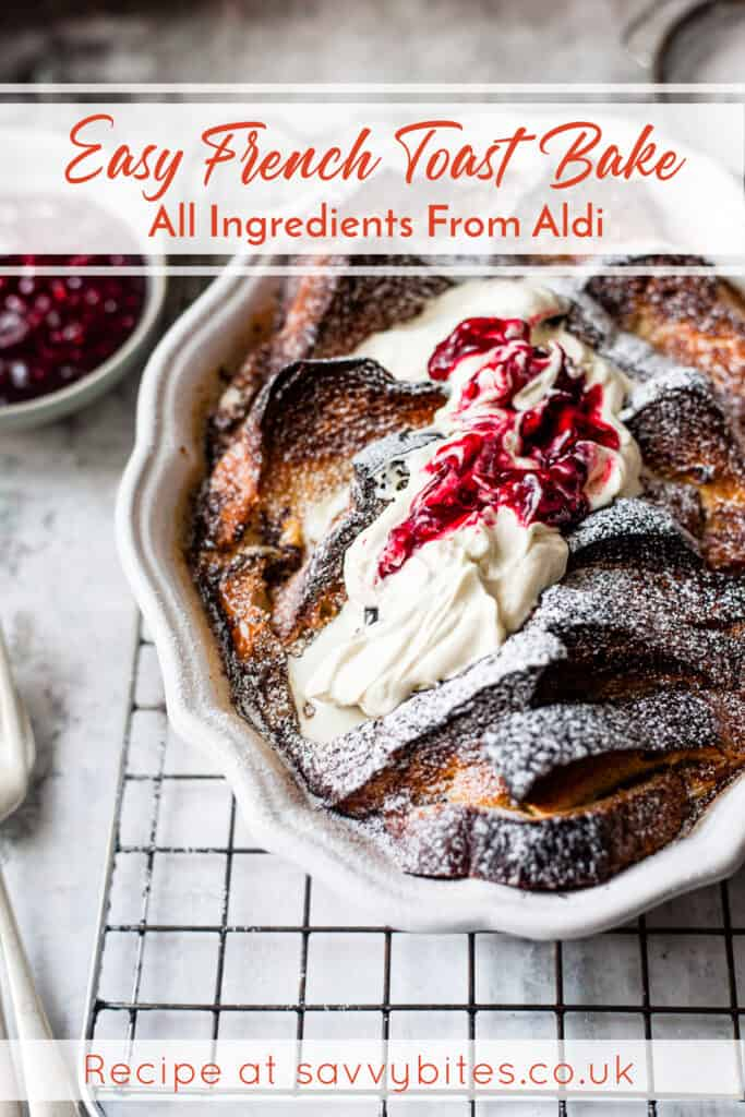 Brioche French toast bake with cream and berries Aldi meal