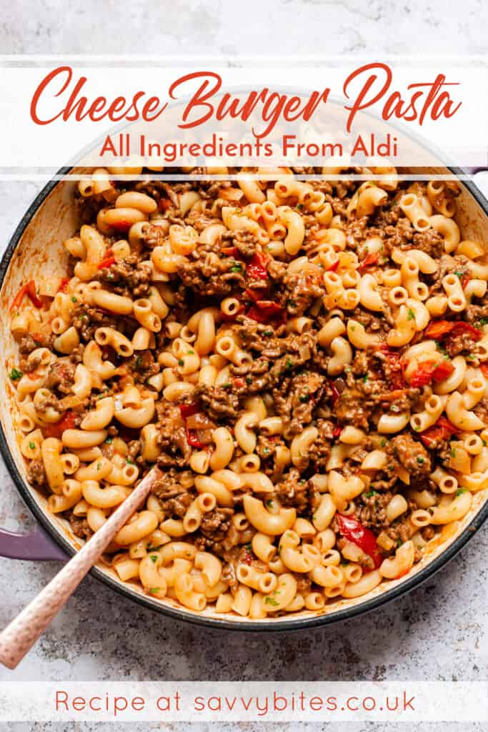 Aldi recipes cheeseburger pasta in a pan.