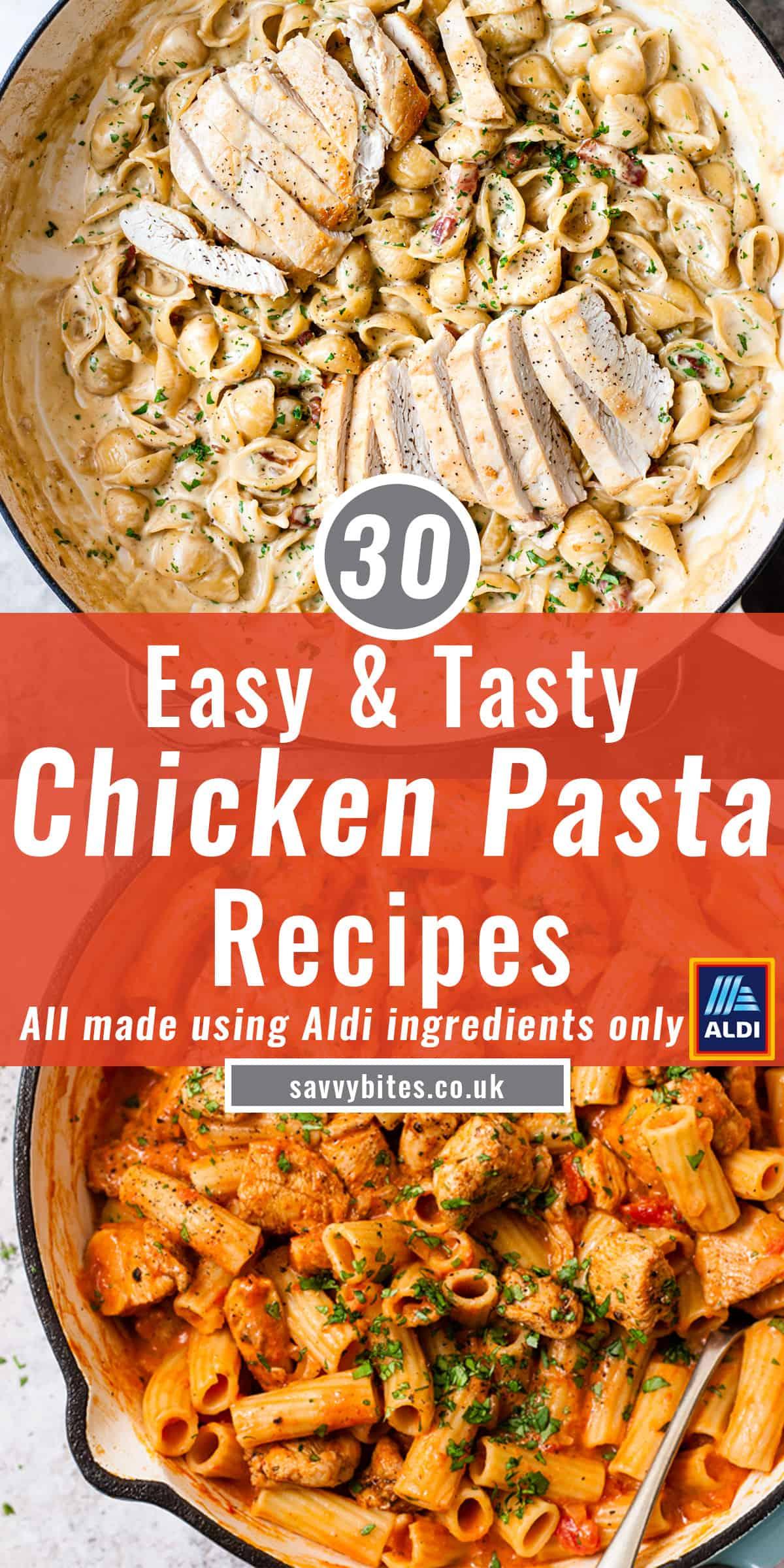 30 chicken pasta recipes from Aldi recipes