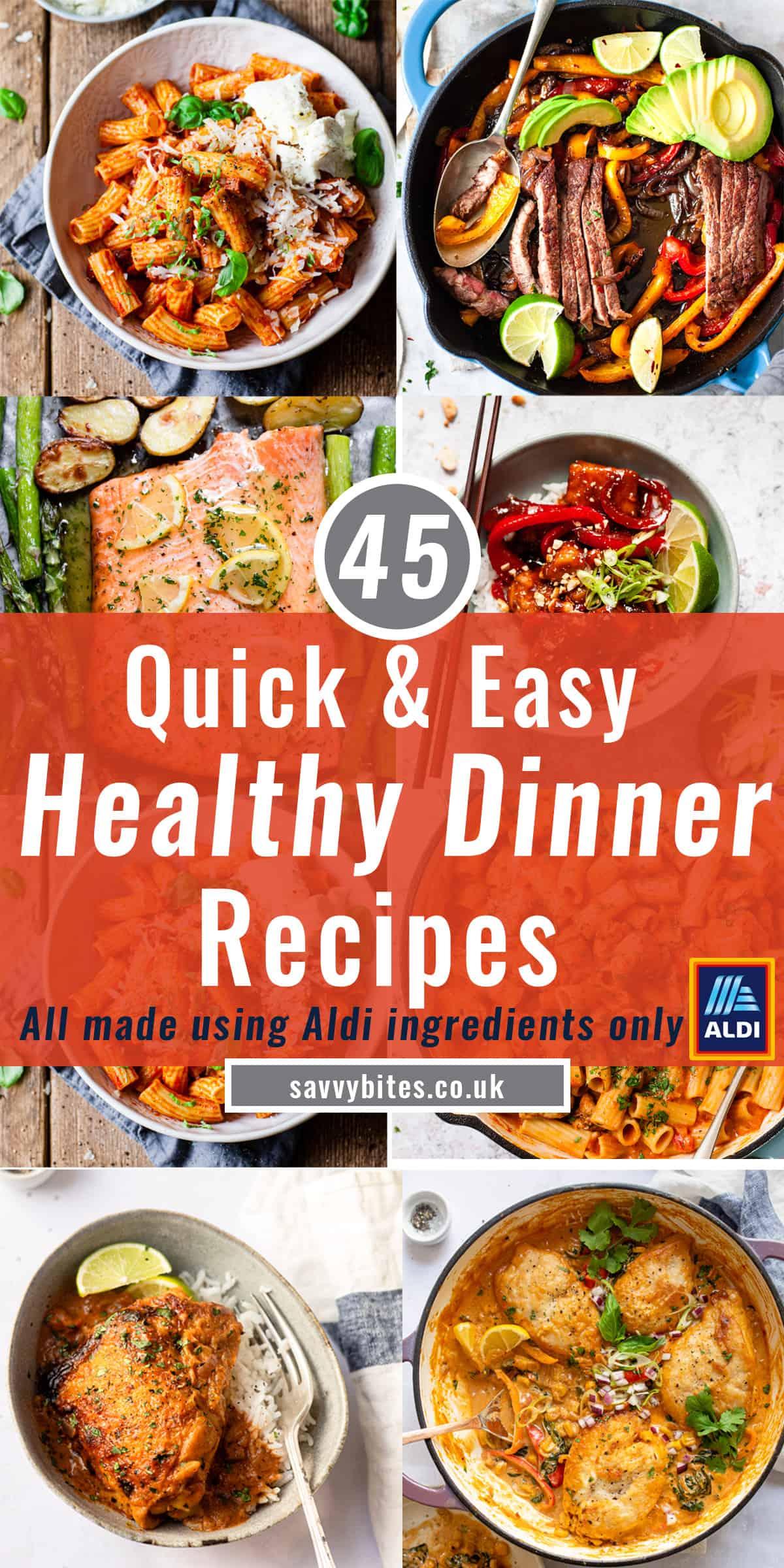 45 healthy dinners photos with text overlay.