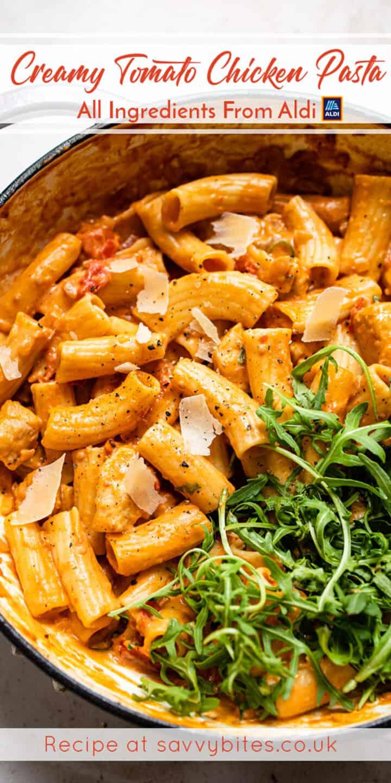 tomato chicken pasta in a pan with rocket leaves. Aldi recipe